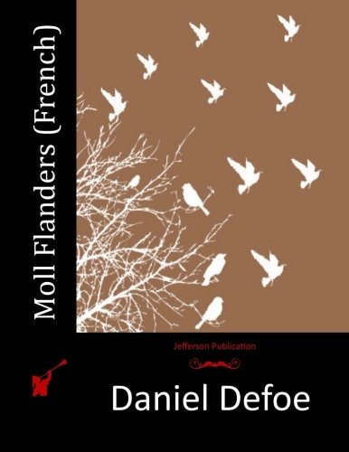 9781514609415: Moll Flanders (French)