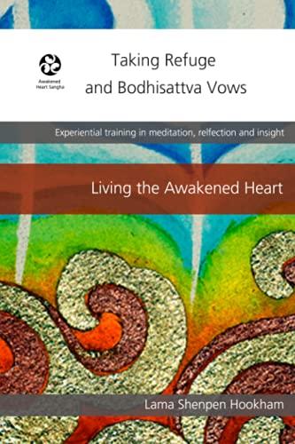 Taking Refuge and Bodhisattva Vows: Hookham, Lama Shenpen