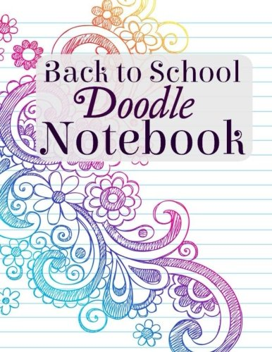 9781514610169: Back to School Doodle Notebook (Doodle Books for School) (Volume 3)