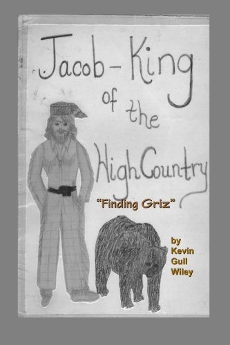 9781514610534: JACOB KING OF THE HIGH COUNTRY Book #1