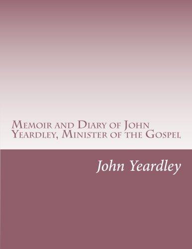 9781514613177: Memoir and Diary of John Yeardley, Minister of the Gospel