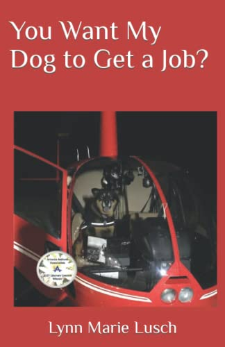 9781514615737: You Want My Dog to Get a Job? (Lynn's Girls) (Volume 14)