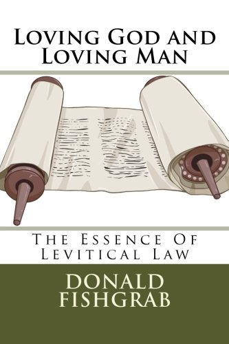 9781514616529: Loving God and Loving Man: The Essence of Levitical Law