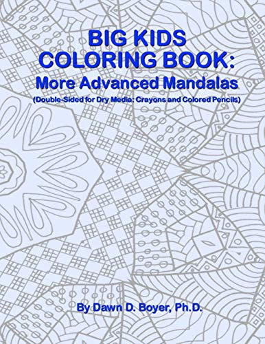 9781514616635: Big Kids Coloring Book: More Advanced Mandalas: (Double-sided Pages for Crayons and Color Pencils) (Big Kids Coloring Books)