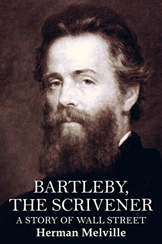 9781514617397: Bartleby, the Scrivener: A Story of Wall Street