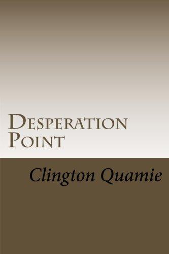 9781514618240: Desperation Point