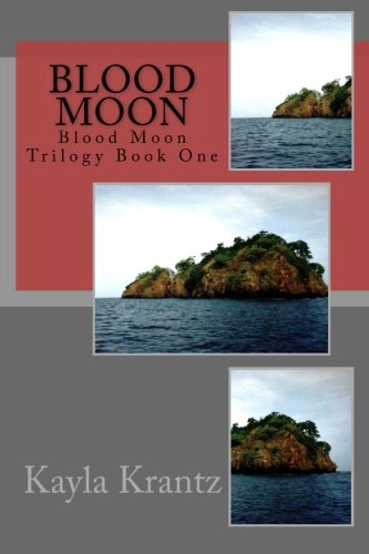 9781514618790: Blood Moon: Blood Moon Trilogy Book One (Volume 1)