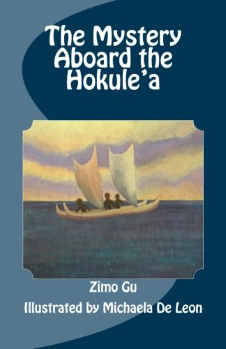 9781514619766: The Mystery Aboard the Hokule'a