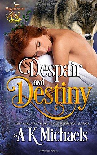 9781514619896: Highland Wolf Clan, Book 4, Despair and Destiny (Volume 4)