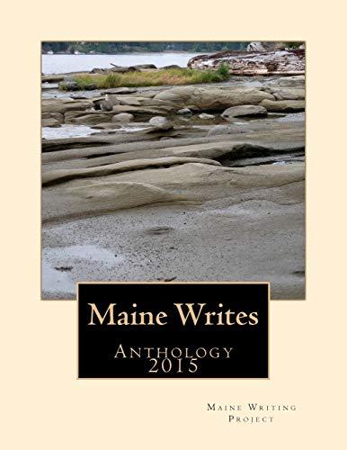 9781514621264: Maine Writes: Anthology 2015