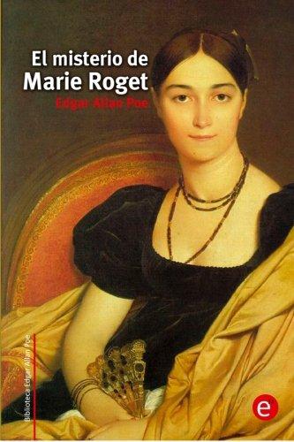 9781514621509: El misterio de Marie Roget (Biblioteca Edgar Allan Poe)