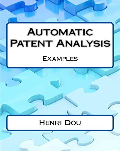 9781514621554: Automatic Patent Analysis ; Examples - Deluxe Edition