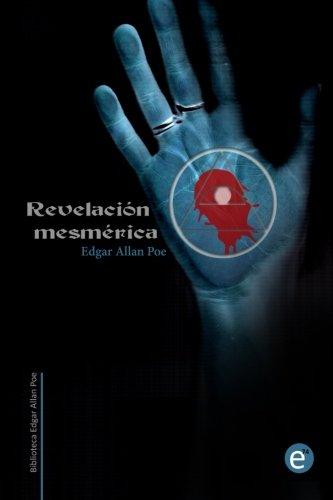 9781514621592: Revelación mesmérica (Biblioteca Edgar Allan Poe) (Spanish Edition)