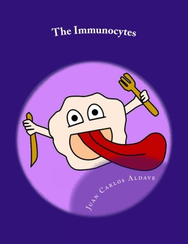 9781514622209: The Immunocytes: Our defense cells (Funny Immunology to Save Lives) (Volume 1)