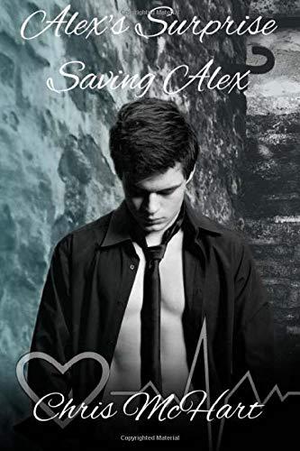 9781514622735: Alex's Surprise & Saving Alex (Unexpected) (Volume 1)