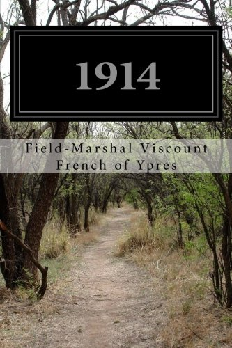 1914: Ypres, Field-Marshal Viscount