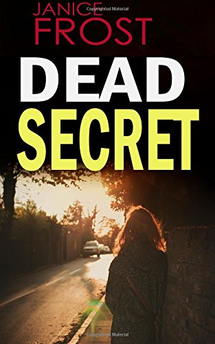 9781514622933: DEAD SECRET: a gripping detective thriller full of suspense