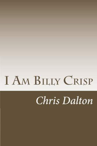 9781514623916: I Am Billy Crisp