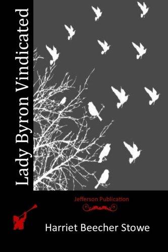 Lady Byron Vindicated (Paperback): Harriet Beecher Stowe