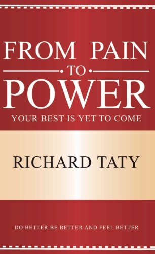9781514625354: From Pain to Power: From Pain to Power