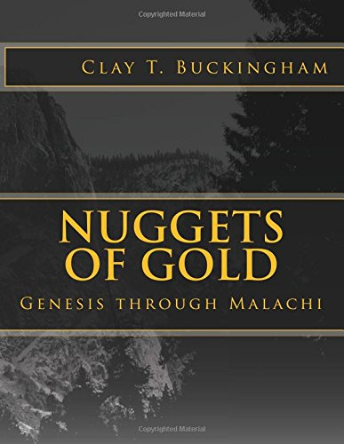 9781514626672: Nuggets of Gold: Genesis through Malachi