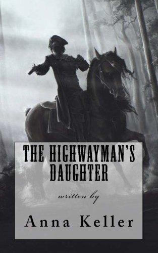 9781514627983: The Highwayman's Daughter
