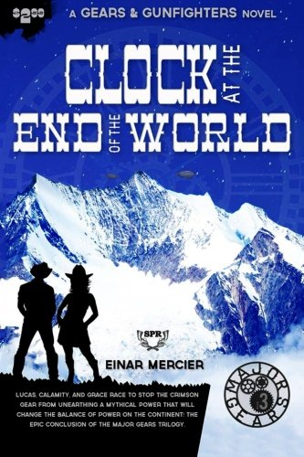9781514628539: Clock at the End of the World (Gears & Gunfighters)