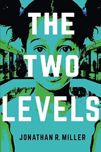 the two levels: Miller, Jonathan R.