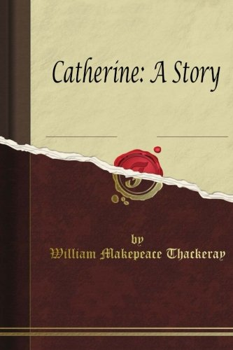 9781514628874: Catherine: A Story