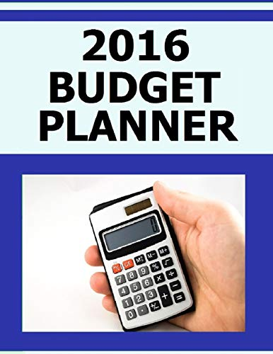 9781514629413: 2016 Budget Planner: Blank Budget Planner for 2016 - Assess your income, expenses and money management.