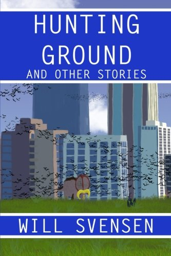 9781514630259: Hunting Ground and Other Stories: Tales from a world where man and dinosaurs coexist (Gondolend) (Volume 1)