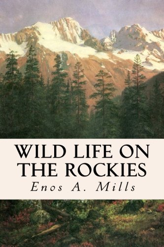 9781514630778: Wild Life on the Rockies