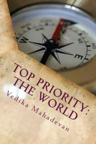 9781514632321: Top Priority: The World: Just because you're almost an adult, doesn't mean you're always ready. (Pent-a-Power) (Volume 1)
