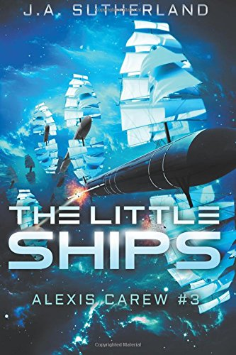 9781514632451: The Little Ships: Alexis Carew #3