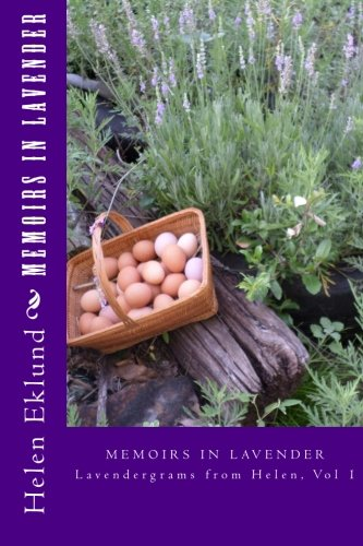 9781514632697: Memoirs in Lavender: Memoirs in Lavender (Lavendergrams from Helen) (Volume 1)