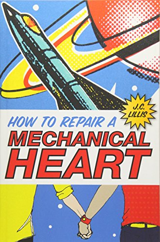 9781514632772: How to Repair a Mechanical Heart