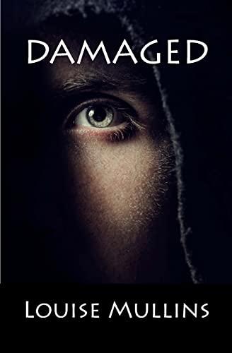 9781514632789: Damaged: A Psychological Crime Thriller