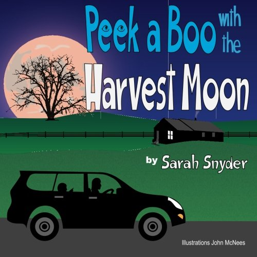 Peek-A-Book with the Harvest Moon: Sarah Snyder
