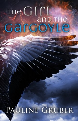 9781514633830: The Girl and the Gargoyle: Book Two of The Girl and the Raven Series (Volume 2)