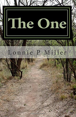The One: Miller, Lonnie P.