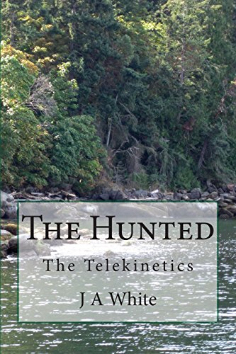 9781514634950: The Hunted: The Telekinetics (Volume 1)