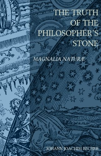9781514635377: The Truth of the Philosopher's Stone: Magnalia Naturae