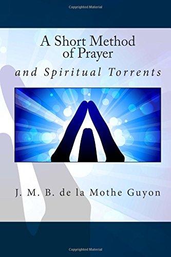 9781514638835: A Short Method of Prayer: and Spiritual Torrents