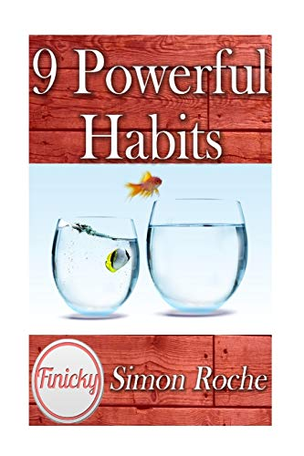 9781514639276: 9 Powerful Habits: 9 Powerful Steps That Will Bring Good Habits