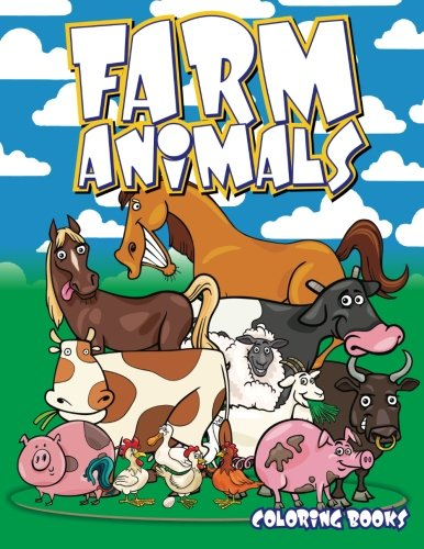 Farm Animals Coloring Books (Super Fun Coloring Books For Kids) (Volume 91): Lilt Kids Coloring ...