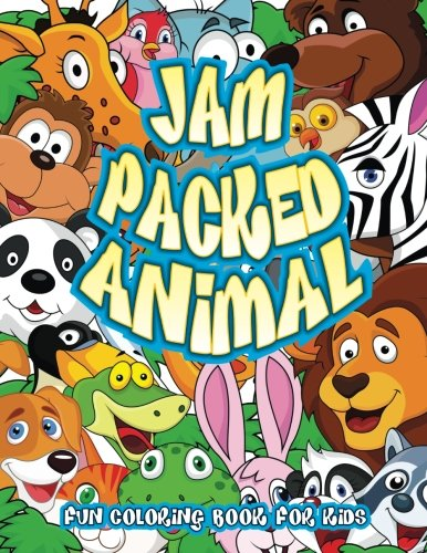9781514640456: Jam Packed Animal Fun Coloring Book For Kids (Super Fun Coloring Books For Kids) (Volume 96)