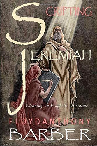 Scripting Jeremiah: Prophet Floyd Anthony