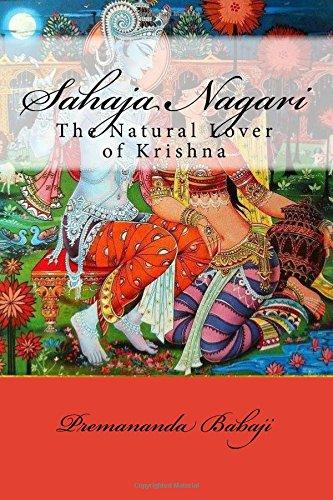 Sahaja Nagari: The Natural Lover of Krishna: Premananda Babaji