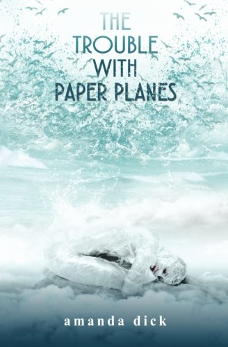9781514642092: The Trouble with Paper Planes