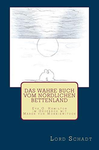 9781514642603: Das wahre Buch vom n�rdlichen Bettenland
